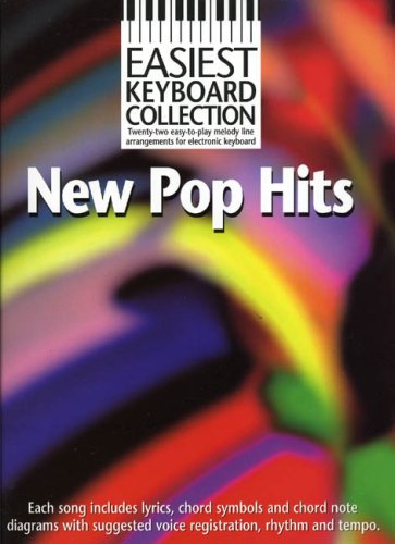 9780711998285: Easiest Keyboard Collection: New Pop Hits (Easiest Keyboard Colllection)