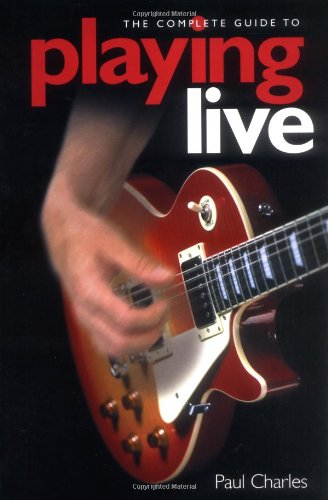 9780711998353: Playing Live