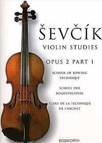 9780711998377: Sevcik Violin Studies Opus 2: School of Bowing Technique / Schule Der Bogentechnik / Ecple De La Technique De L'archet