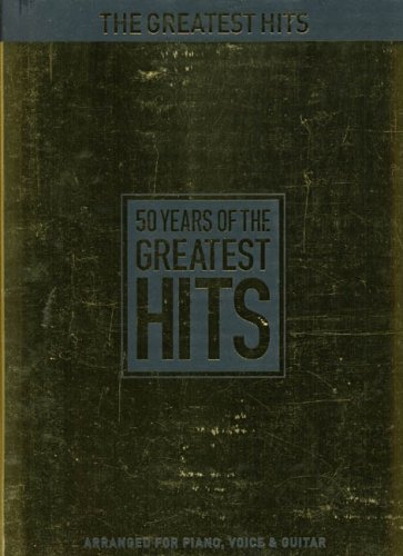9780711998704: 50 Years of the Greatest Hits: (Piano, Voice & Guitar)