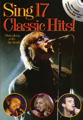 9780711998735: Sing 17 Classic Hits]