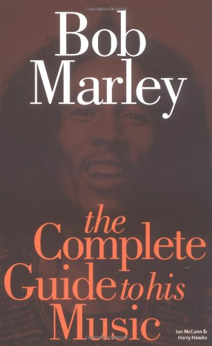 9780711998841: Complete Guide to the Music of Bob Marley