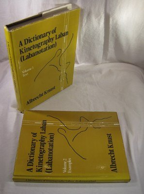 Dictionary of Kinetography Laban (Labanotation). Two Volumes.: Knust, Albrecht