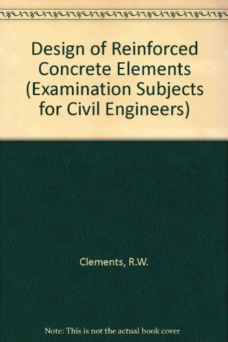 9780712104203: Design of Reinforced Concrete Elements (Examination Subjects for Civil Engineers)