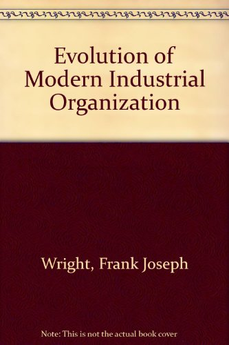 9780712105200: Evolution of Modern Industrial Organization