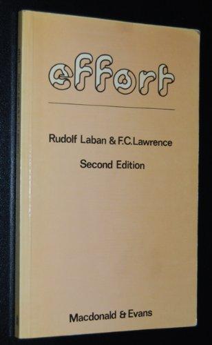 Effort: Economy of Human Movement: Laban, Rudolf; Lawrence,