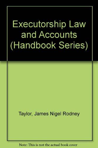 9780712105606: Executorship Law and Accounts (Handbook Series)