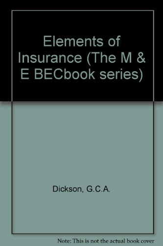 9780712105842: Elements of Insurance