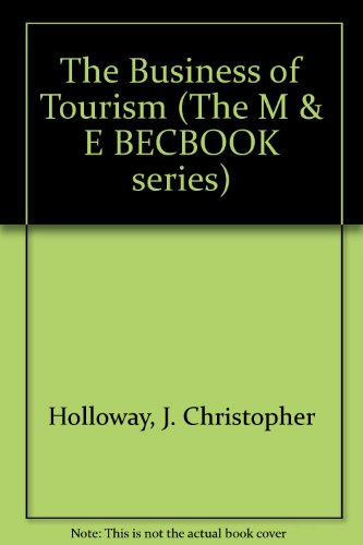 9780712105941: The Business of Tourism (The M & E BECBOOK series)