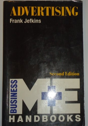 Advertising (M and E Handbook Series): Jefkins and ,