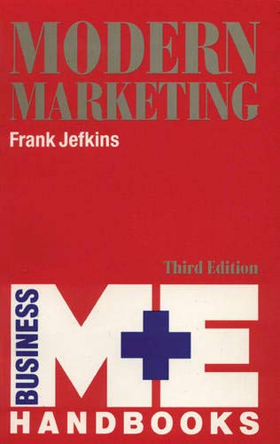 Modern Marketing (Frameworks Series): Jefkins, Frank