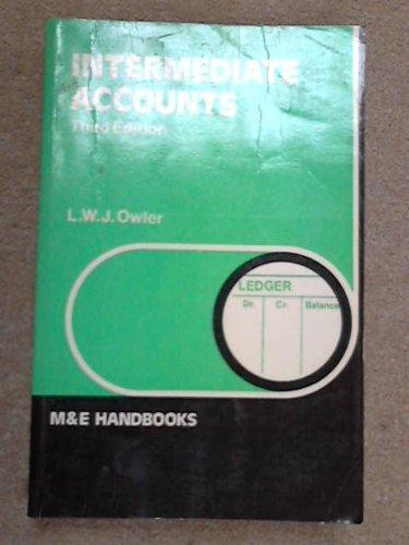 Intermediate Accounts (Handbook Series): Owler, L.W.J.
