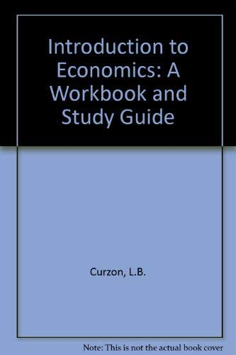 9780712109499: Introduction to Economics: A Workbook and Study Guide