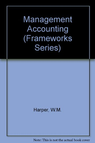9780712110174: Management Accounting (Frameworks Series)