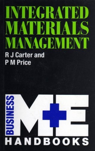 Integrated Materials Management: The Chartered Institute of: R.J. Carter and