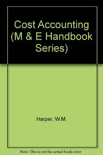 9780712110433: Cost Accounting (M & E HANDBOOK SERIES)