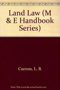 9780712110471: Land Law (M & E Handbook Series)