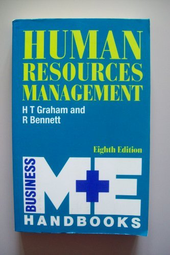 Human Resources Management: Graham, H.T.;Bennett, R.