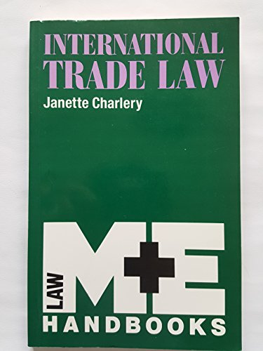 9780712111928: International Trade Law (M & E Handbook Series)