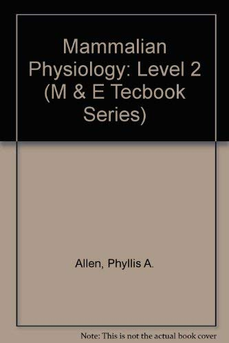 9780712112833: Mammalian Physiology: Level 2 (M & E TECBOOK SERIES)