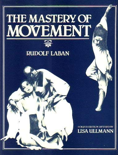9780712112871: Mastery of Movement, The by Laban, Rudolf