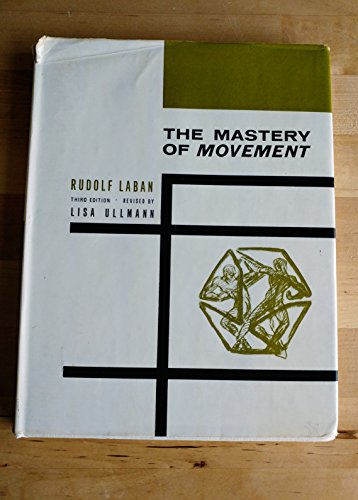 9780712113571: Mastery of Movement