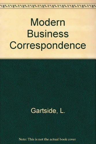 Modern Business Correspondence: Gartside, L.