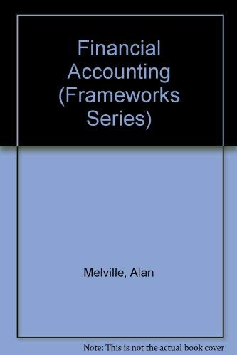 9780712114288: Financial Accounting (Frameworks Series)