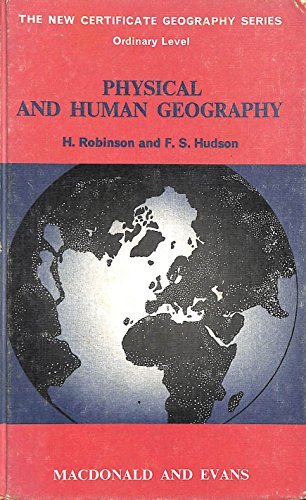 9780712116039: Physical and Human Geography of the World (New Certified Geography, 'O' Level)