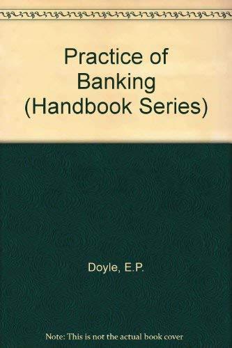 9780712116442: Practice of Banking (Handbook Series)