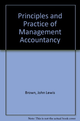 9780712116541: Principles and Practice of Management Accountancy