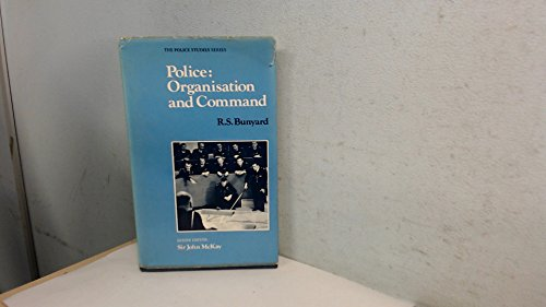 9780712116718: Police: Organization and Command (Police studies)