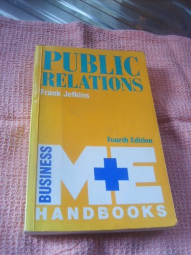 9780712117098: Public Relations Public Relations (M & E Handbook Series)