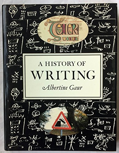 9780712300285: A history of writing