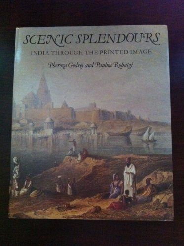 9780712301596: Scenic Splendours: India Through the Printed Image