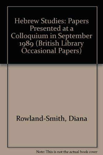 9780712302203: Hebrew Studies: Papers Presented at a Colloquium in September 1989 (British Library Occasional Papers)