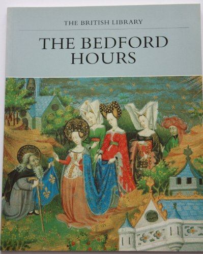 9780712302319: The Bedford Hours (The British Library)