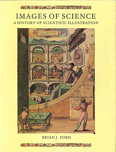 9780712302678: Images of Science: A History of Scientific Illustration