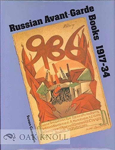 Russian Avant-Garde Books 1917-34: Compton, Susan