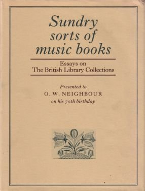 Sundry Sorts of Music Books: Banks, C, Searle, Arthur, and Turner, Malcolm (eds)