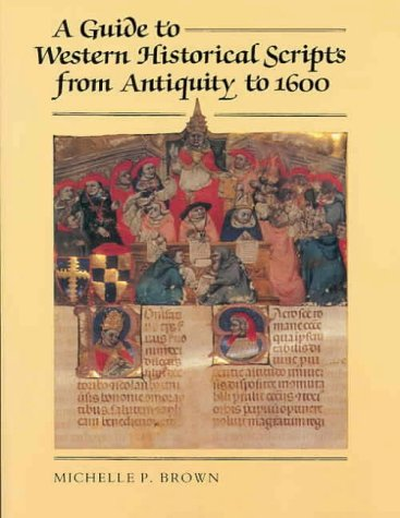 9780712303071: A Guide to Western Historical Scripts from Antiquity to 1600