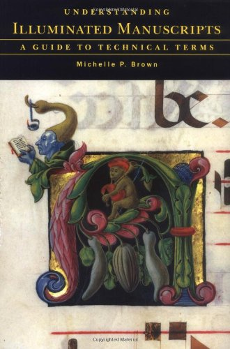 9780712303408: Understanding Illuminated Manuscripts: A Guide to Technical Terms