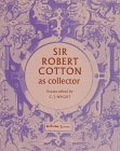 9780712303583: Sir Robert Cotton as Collector