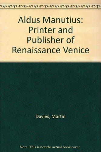 9780712303897: Aldus Manutius: Printer Amd Publisher of Renaissance Venice