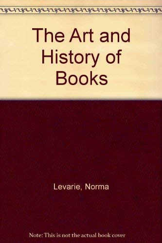 9780712303941: The Art & History of Books