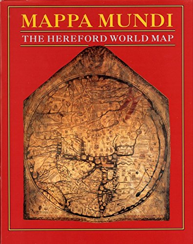 9780712304405: Mappa Mundi: The Hereford World Map