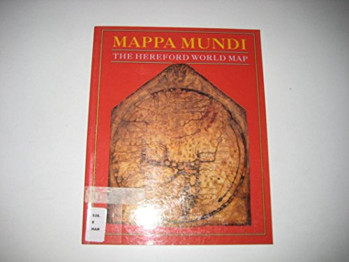 9780712304412: Mappa Mundi: The Hereford World Map