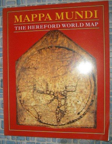 9780712304412: Mappa Mundi: The Hereford World Map