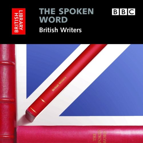 9780712305419: The Spoken Word: British Writers, 3-CD Set (British Library - British Library Sound Archive)