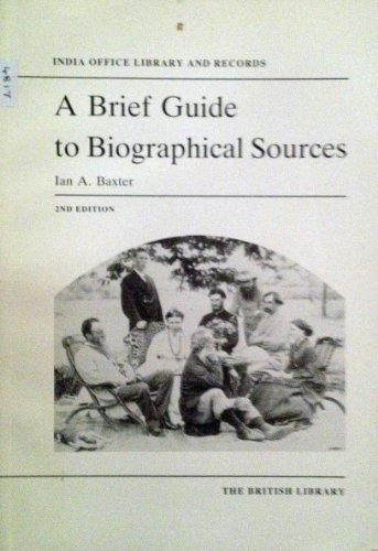 9780712306379: A Brief Guide to Biographical Sources - India Office Library and Records